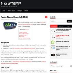 Freebox TV en natif dans XBMC