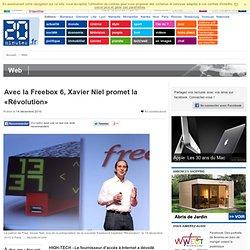 Avec la Freebox 6, Xavier Niel promet la «Révolution»