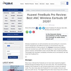 Huawei FreeBuds Pro Review: Best ANC Wireless Earbuds Of 2020?