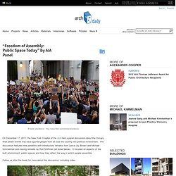 """""""Freedom of Assembly: Public Space Today"""" by AIA Panel"""