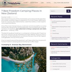 7 Best Freedom Camping Places In New Zealand -