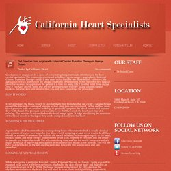 Get Freedom from Angina with External Counter Pulsation Therapy in Orange County
