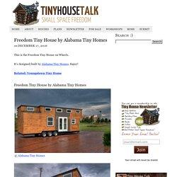 Freedom Tiny House by Alabama Tiny Homes