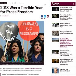 New Freedom House report: 2013 Was a Terrible Year for Press Freedom
