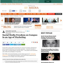 Social Media Freedom on Campus in an Age of Marketing