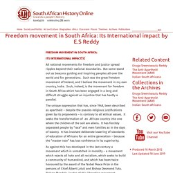 Freedom movement in South Africa: Its International impact by E.S Reddy