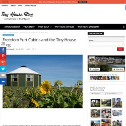 Freedom Yurt Cabins and the Tiny House Blog