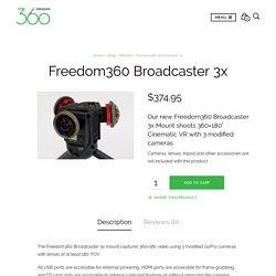 Freedom360 Broadcaster 3x - Freedom360