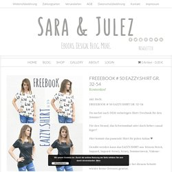 FREEEBOOK # 50 EAZZY.SHIRT GR. 32-54 - Sara & Julez