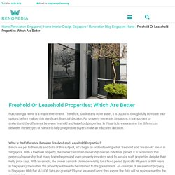 Freehold or Leasehold Properties: Which Are Better