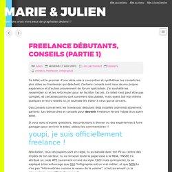 Freelance débutants, conseils (partie 1)
