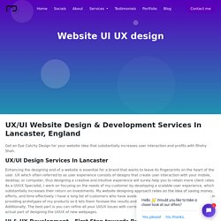 Best Freelance UI & UX Website Designer In Lancaster