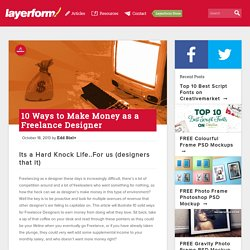 10 Ways to Make Money as a Freelance Designer - Layerform Design Magazine