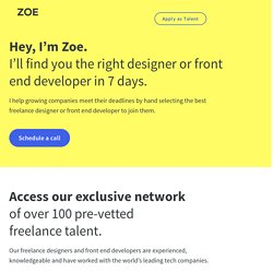 Zoe - Hire the best freelance designers and front end developers