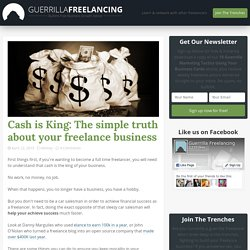 Cash is King: The simple truth about your freelance business