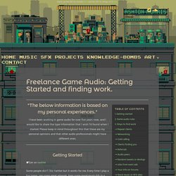 Freelance Game Audio: Getting Started and finding work.