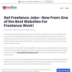 Get Freelance Jobs- Now From One of the Best Websites For Freelance Work! – OutRun Work