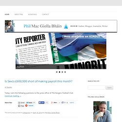Phil Mac Giolla Bhain | Freelance Journalist, Author & Blogger