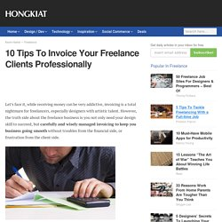 10 Tips to Invoice Your Freelance Clients Professionally