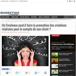 Un Freelance peut-il faire la promotion des créations réalisées pour le compte de son client