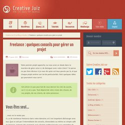 Freelance : quelques conseils pour gérer un projet - Le Blog, et blabla