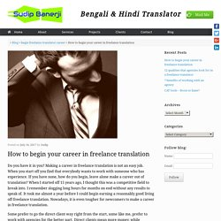 Career in freelance translation - 8 steps to success