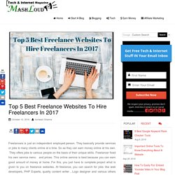 Top 4 Best Freelance Websites To Hire Freelancers - MashLoud