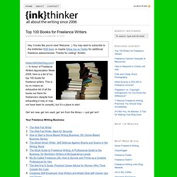 Top 100 Books for Freelance Writers | Inkthinker