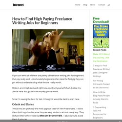 How to Find High Paying Freelance Writing Jobs for Beginners