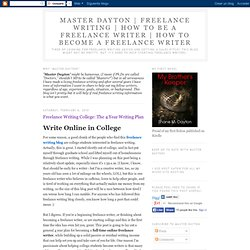 Freelance Writing College: The 4 Year Writing Plan