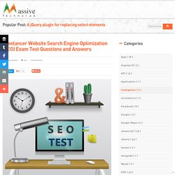 Freelancer Website Search Engine Optimization (SEO) Exam Test Questions and Answers