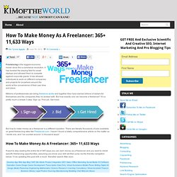 How To Make Money As A Freelancer: 365+ Ways | Web Content Strategy, SEO and Internet Marketing