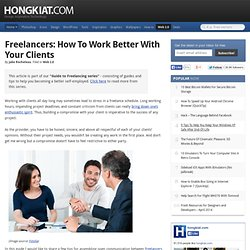 Freelancers: How to Work Better with Your Clients