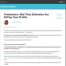 Freelancers: Bad Time Estimates Are Killing Your Profits