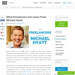 What Freelancers Can Learn From Michael Hyatt