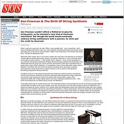 Ken Freeman & The Birth Of String Synthesis