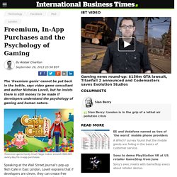 Freemium, In-App Purchases and the Psychology of Gaming