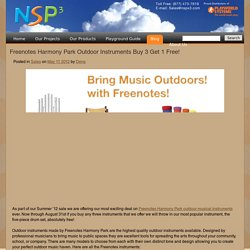 Freenotes Harmony Park Outdoor Instruments Buy 3 Get 1 Free!