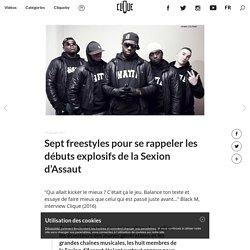 Sept freestyles pour se rappeler les débuts explosifs de la Sexion d'Assaut - Clique.tv