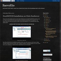 SaevolGo: FreeSWITCH Installation on Citrix XenServer