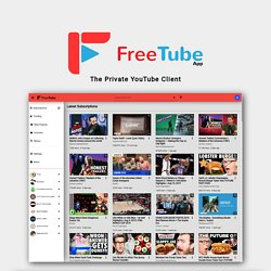 FreeTube - The private YouTube client