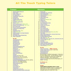 ALL the touch-typing tutors! Freeware, shareware, online, direct links to download.