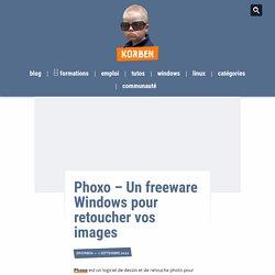 Phoxo – Un freeware Windows pour retoucher vos images