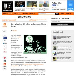 Freewheeling: Bicycling and the art of being broke