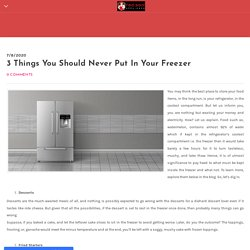 3 Things You Should Never Put In Your Freezer - Home Appliance Repair Company - Redseal Appliance