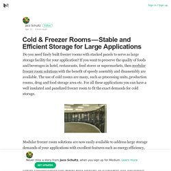 Cold & Freezer Rooms — Stable and Efficient Storage for Large Applications