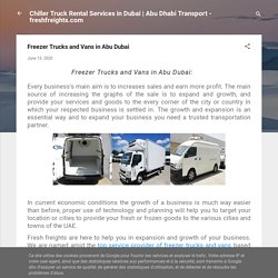 Freezer Trucks and Vans in Abu Dubai