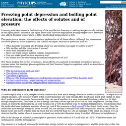 Freezing point depression and boiling point elevation: the effects of solutes and of pressure
