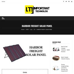 HARBOR FREIGHT SOLAR PANEL - Important Technology
