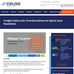 Freight Claims 101: Practical Advice for Quick Issue Resolution